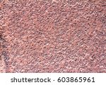 texture of concrete red dirty... | Shutterstock . vector #603865961