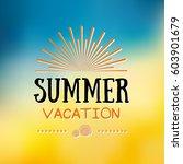 enjoy the summer time logo... | Shutterstock .eps vector #603901679