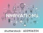 innovations  innovative ideas ... | Shutterstock .eps vector #603906554