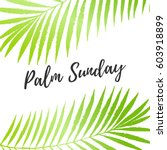 palm sunday holiday card ... | Shutterstock .eps vector #603918899