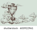 hot air balloon up in the sky ... | Shutterstock .eps vector #603922961