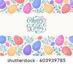 easter eggs composition hand... | Shutterstock .eps vector #603939785