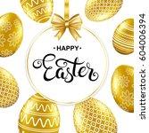happy easter handwritten... | Shutterstock .eps vector #604006394