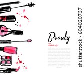 fashion cosmetics background... | Shutterstock .eps vector #604020737