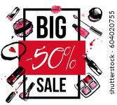 makeup promotion banner with... | Shutterstock .eps vector #604020755