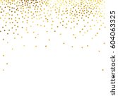 gold glitter background polka... | Shutterstock .eps vector #604063325