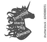 everything starts with a dream. ... | Shutterstock .eps vector #604088051