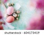beautiful  fresh easter... | Shutterstock . vector #604173419