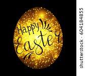 easter egg with handwritten... | Shutterstock .eps vector #604184855