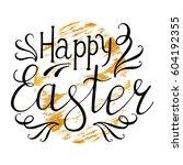 easter egg with handwritten... | Shutterstock .eps vector #604192355