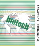 word biotech on digital touch... | Shutterstock . vector #604229891