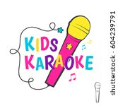 kids karaoke logo or emblem... | Shutterstock .eps vector #604239791
