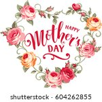 Stock vector happy mother s day vintage card with pink roses and heart shape 604262855