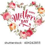 happy mother's day. vintage... | Shutterstock .eps vector #604262855