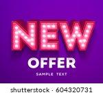 new offer sign. retro light... | Shutterstock .eps vector #604320731