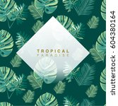 trendy summer tropical leaves... | Shutterstock .eps vector #604380164