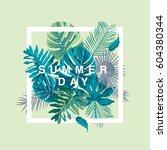 trendy summer tropical leaves... | Shutterstock .eps vector #604380344
