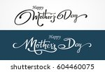 happy mother's day lettering.... | Shutterstock .eps vector #604460075