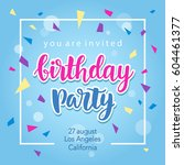 birthday party invitation... | Shutterstock .eps vector #604461377
