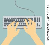 flat hands typing on keyboard... | Shutterstock .eps vector #604582151