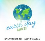 april 22  earth day concept... | Shutterstock .eps vector #604596317