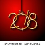 2018 happy new year background... | Shutterstock .eps vector #604608461