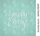 happy easter holiday... | Shutterstock .eps vector #604619849