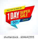 one day super sale banner  too... | Shutterstock .eps vector #604642595