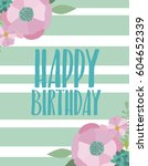 cute birthday greeting card or... | Shutterstock .eps vector #604652339