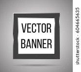 square vector banner white... | Shutterstock .eps vector #604665635