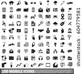 100 mobile icons set in simple... | Shutterstock .eps vector #604779581