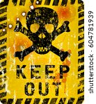 grungy keep out sign with skull ... | Shutterstock .eps vector #604781939
