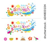 suksan songkran  translate... | Shutterstock .eps vector #604803104
