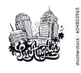 los angeles lettering  modern... | Shutterstock .eps vector #604803965