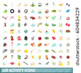 100 activity icons set in... | Shutterstock . vector #604834229