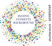 festive colorful round confetti ...   Shutterstock .eps vector #604896569