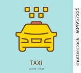 logo or label taxi. line style... | Shutterstock .eps vector #604957325