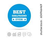 best girlfriend ever sign icon. ... | Shutterstock .eps vector #604966469