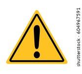 hazard warning attention sign. | Shutterstock .eps vector #604967591