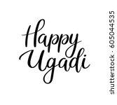 happy ugadi calligraphy... | Shutterstock .eps vector #605044535