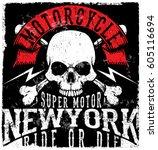 motorcycle poster skull tee... | Shutterstock .eps vector #605116694