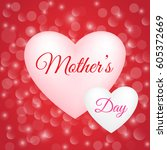 shiny mother's day poster.... | Shutterstock .eps vector #605372669