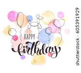 happy birthday greeting card. ... | Shutterstock .eps vector #605391929