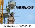 conceptual word workmanship... | Shutterstock . vector #605505149