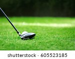 golf club and ball on green... | Shutterstock . vector #605523185