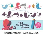 find the correct shadow. kids... | Shutterstock .eps vector #605567855