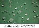 the waterproof fabric  water... | Shutterstock . vector #605573267