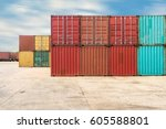 handling stack of container... | Shutterstock . vector #605588801