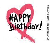 grunge happy birthday text with ... | Shutterstock .eps vector #605629481