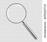 magnifying glass isolated  | Shutterstock . vector #605633714